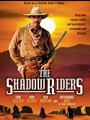 The Shadow Riders 1982
