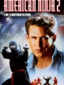 American Ninja 2: The Confrontation 1987
