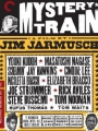 Mystery Train 1989