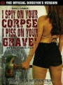I Spit on Your Corpse, I Piss on Your Grave 2001