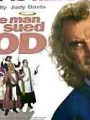 The Man Who Sued God 2001