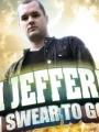 Jim Jefferies: I Swear to God 2009