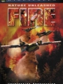 Nature Unleashed: Fire 2004