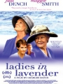 Ladies in Lavender. 2004