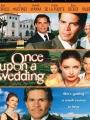 Once Upon a Wedding 2005