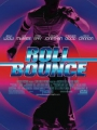 Roll Bounce 2005