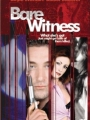Bare Witness 2002