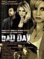Bad Day 2008