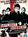 Daylight Robbery 2008