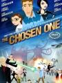 The Chosen One 2007
