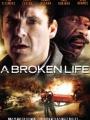 A Broken Life 2008