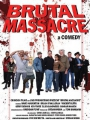 Brutal Massacre: A Comedy 2007