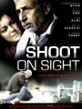 Shoot on Sight 2007