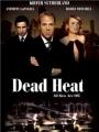 Dead Heat 2002