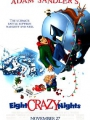 Eight Crazy Nights 2002