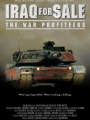 Iraq for Sale: The War Profiteers 2006