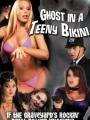 Ghost in a Teeny Bikini 2006