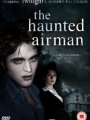 The Haunted Airman 2006
