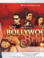 My Bollywood Bride 2006