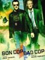 Good Cop, Bad Cop 2006