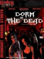 Dorm of the Dead 2006