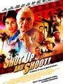 Shut Up and Shoot! 2006