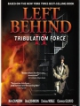 Left Behind II: Tribulation Force 2002