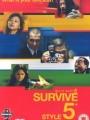 Survive Style 5+ 2004