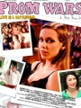 Prom Wars: Love Is a Battlefield 2008
