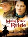 Mail Order Bride 2008