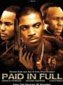 Paid in Full 2002