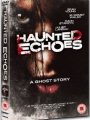 Haunted Echoes 2008