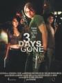 3 Days Gone 2008