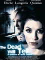 The Dead Will Tell 2004