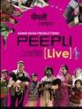 Peepli (Live) 2010