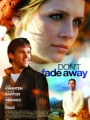 Don't Fade Away 2010