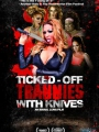 Ticked-Off Trannies with Knives 2010