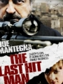 The Last Hit Man 2008