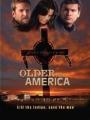 Older Than America 2008
