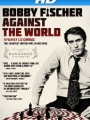 Bobby Fischer Against the World 2011