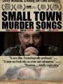 Small Town Murder Songs 2010
