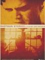 Shotgun Stories 2007