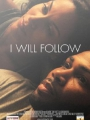 I Will Follow 2011
