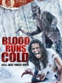 Blood Runs Cold 2011
