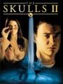 The Skulls II 2002
