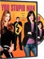 You Stupid Man 2002