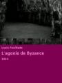 L'agonie de Byzance 1913