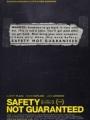 Safety Not Guaranteed 2012