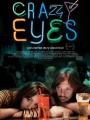 Crazy Eyes 2012