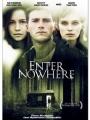 Enter Nowhere 2011